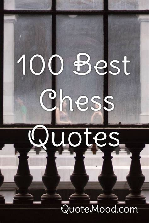 100 Most Inspiring Chess Quotes in 2020   Chess quotes