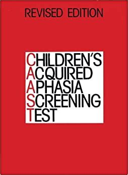 The Children's Acquired Aphasia Screening Test (Caast
